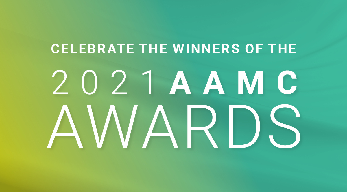 Celebrate the winners of the 2021 AAMC Awards