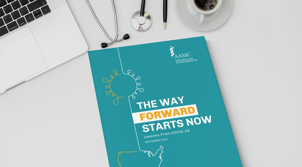 The Way Forward Starts Now: Lessons from COVID-19 report sitting on top of a gray table