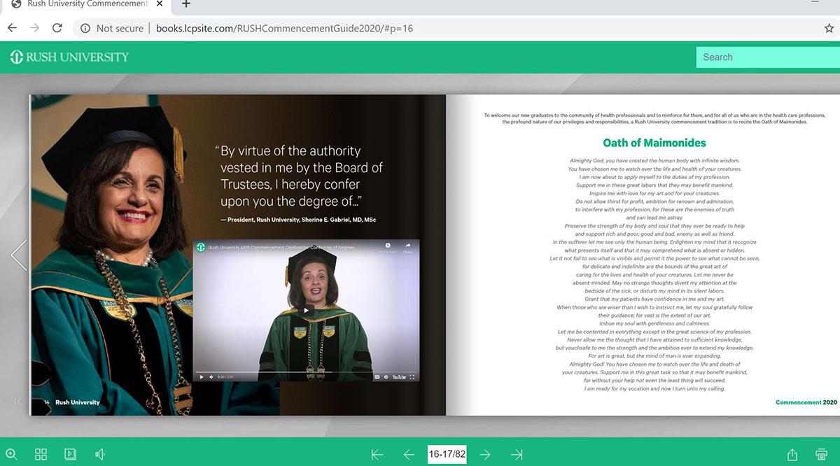 Rush University President Sherine Gabriel, MD, presided over the conferring of degrees via video in an online commemorative flipbook