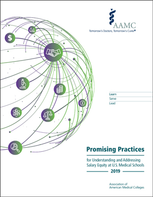 Front cover of Promising Practices for Understanding and Addressing Salary Equity at US Medical Schools