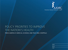 Policy Priorities To Improve the Nation's Health From America's Medical Schools and Teaching Hospitals
