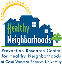 Prevention Research Center for Healthy Neighborhoods at Case Western Reserve University