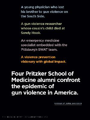 Pritzker School of Medicine alumni confront the epidemic of gun violence in America