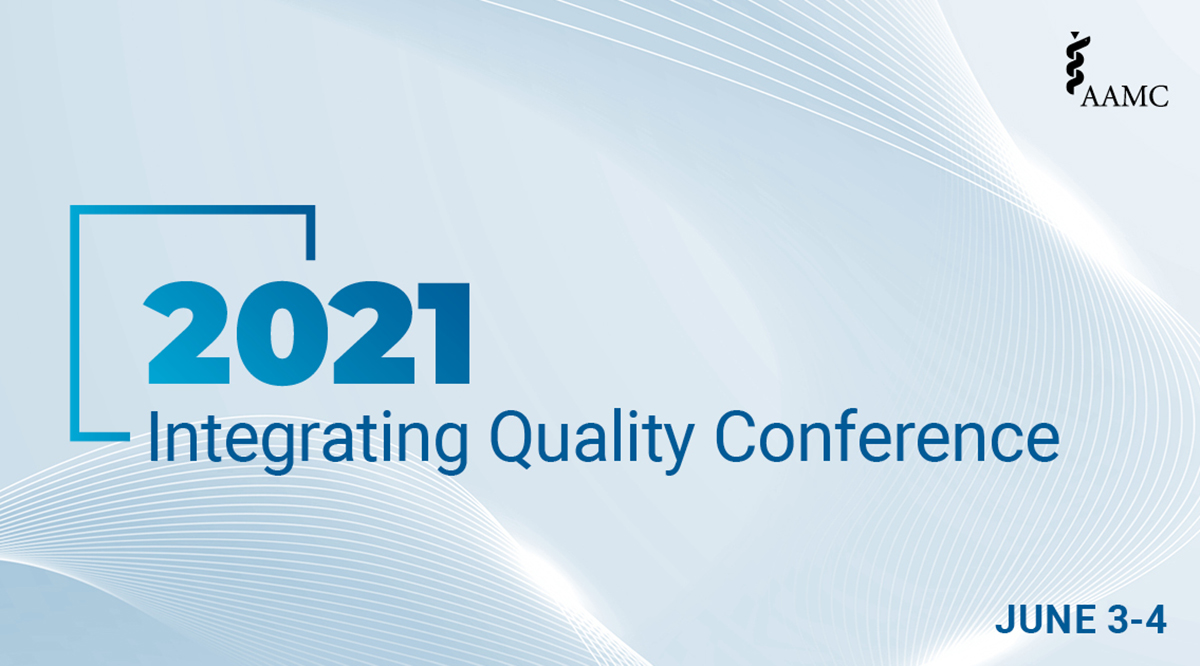 2021 Integrating Quality Conference: June 3-4