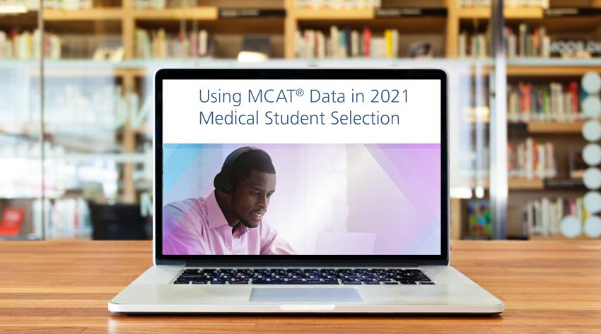 Laptop showing the cover of the Using MCAT Data in 2021 Medical Student Selection guide