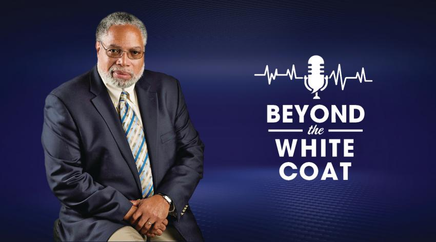 Lonnie Bunch in Beyond the White Coat podcast