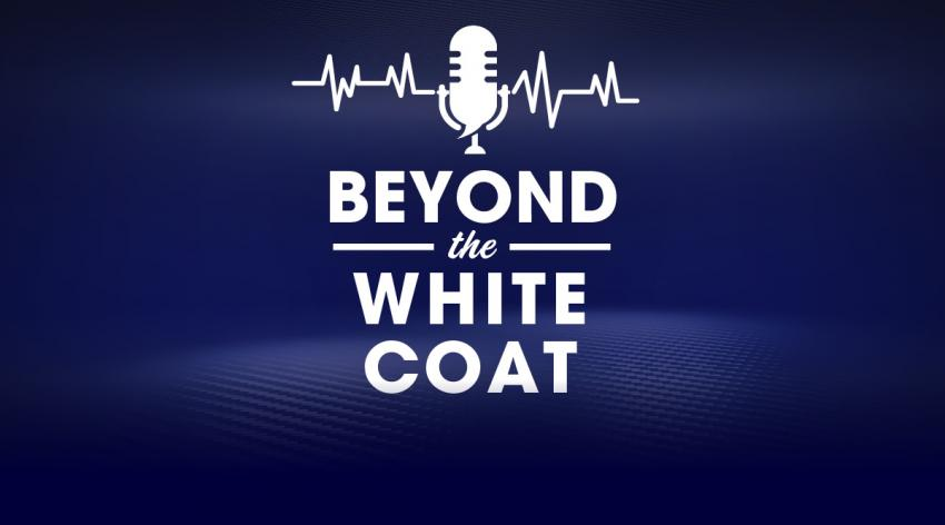 "Text that says ""Beyond the White Coat"""